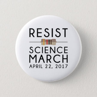 Resist Science March Pinback Button