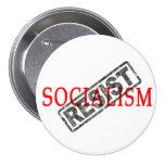 Resist Socialism buttons