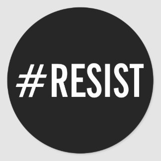 #Resist, texto blanco intrépido en los pegatinas Pegatina Redonda