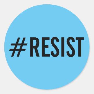 #Resist, texto negro intrépido en los pegatinas Pegatina Redonda