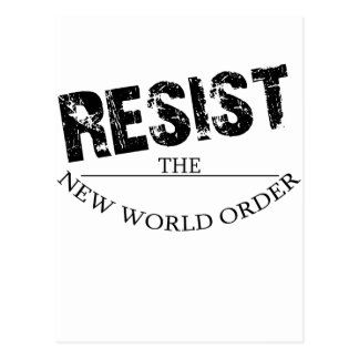 Resist The New World Order Postcard
