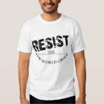 Resist The New World Order T Shirt
