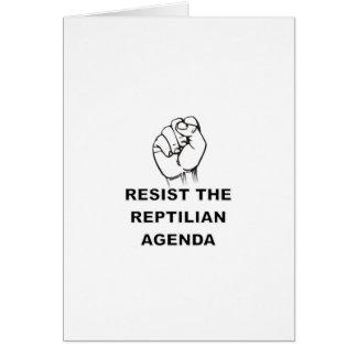 Resist The Reptilian Agenda Card