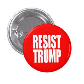 """RESIST TRUMP"" PINBACK BUTTON"