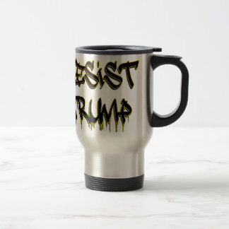 Resist Trump Travel Mug