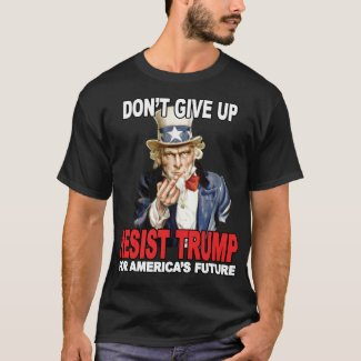 Resist Trump Uncle Sam Middle Finger - Anti Trump