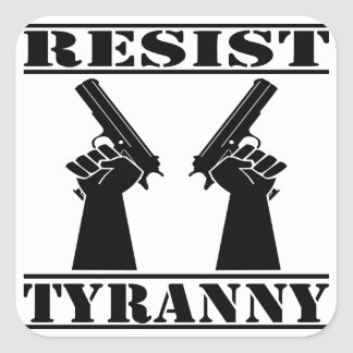 Resist Tyranny  Pistols Sticker