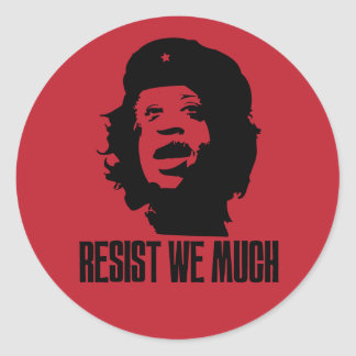 Resist We Much Sticker