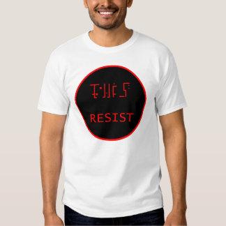 RESISTA la camisa de la camiseta