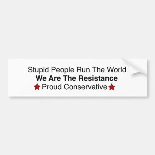 Resista la estupidez, resista el socialismo etiqueta de parachoque