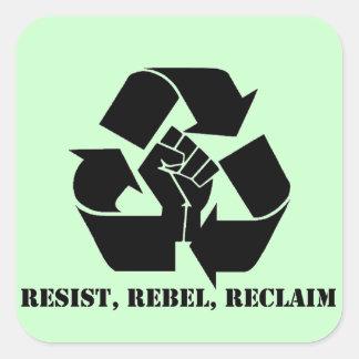 Resista, rebele, reclame pegatina cuadrada