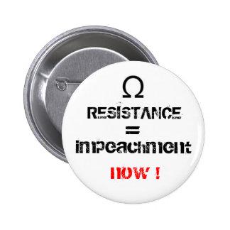 RESISTANCE, =, impeachment, now ! Button