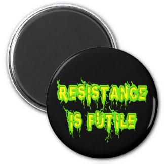 Resistance Is Futile 2 Inch Round Magnet