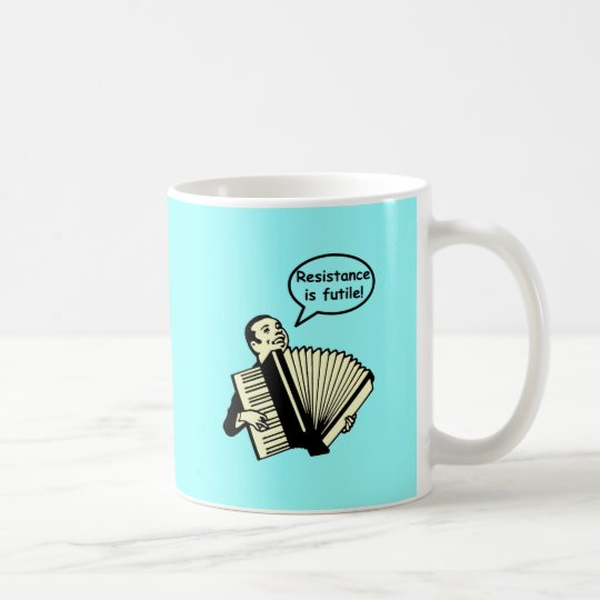 Resistance is futile! (Accordion) Coffee Mug