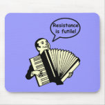 Resistance is futile! (Accordion) Mouse Pad