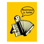 Resistance is futile! (Accordion) Post Cards