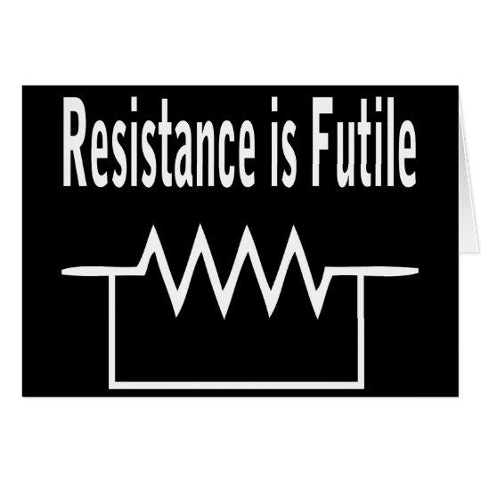 Resistance is Futile Card