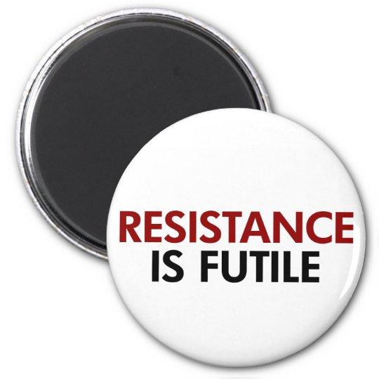 Resistance Is Futile Magnet