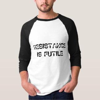 """""""Resistance is Futile"""" t-shirt"""