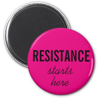 Resistance Starts Here, black text on hot pink Magnet
