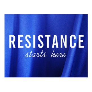 Resistance Starts Here on Blue Silk Abstract Photo Postcard