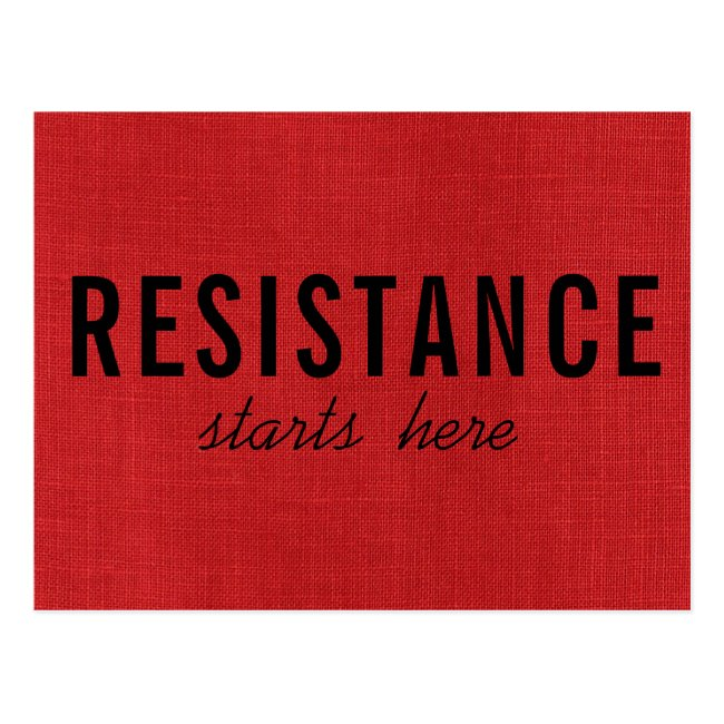 Resistance Starts Here on Red Linen Texture Photo