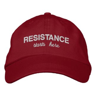 Resistance Starts Here political protest Embroidered Baseball Cap