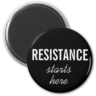 Resistance Starts Here, white text on black magnet