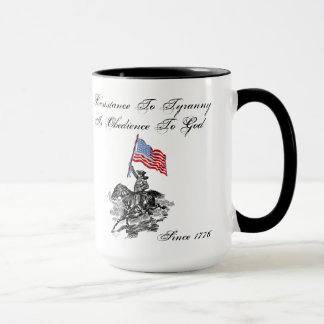 Resistance To Tyranny Is Obedience To God Mug