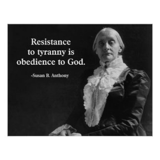 Resistance to Tyranny is Obedience to God Poster