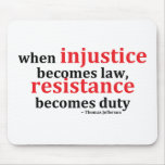 Resistencia de la injusticia tapete de ratón