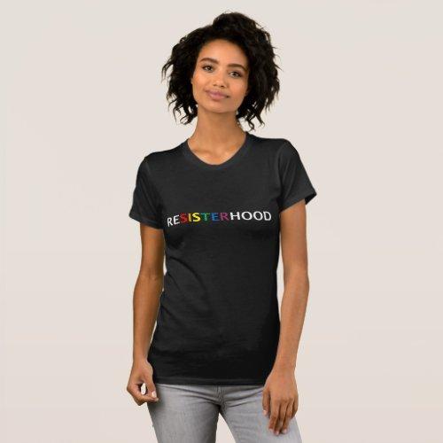Resisterhood t_shirt