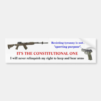 """Resisting tyranny is not a """"sporting purpose"""". car bumper sticker"""