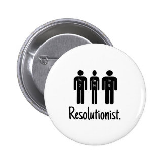 Resolutionist Funny Pin