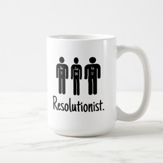 Resolutionist Funny Coffee Mug