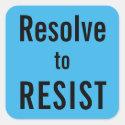 Resolve to RESIST
