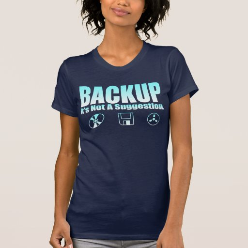 ¡Respaldo! Camisetas