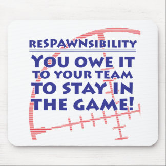 Respawnsibility - FPS Mouse Pad
