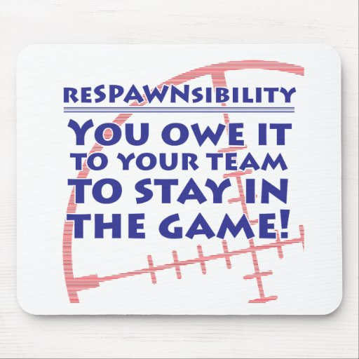 Respawnsibility - FPS Mousepads