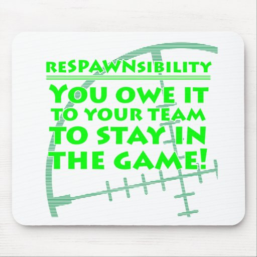 Respawnsibility - FPS Mouse Pads