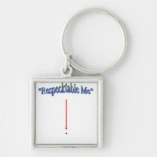 """Respecktable Me"" Keychain"