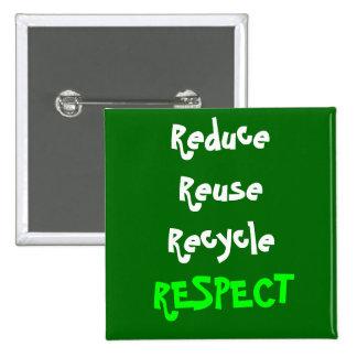 Respect 2 Inch Square Button