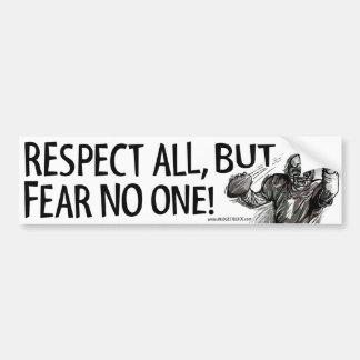 Respect All, But Fear No One! Bumpersticker Car Bumper Sticker