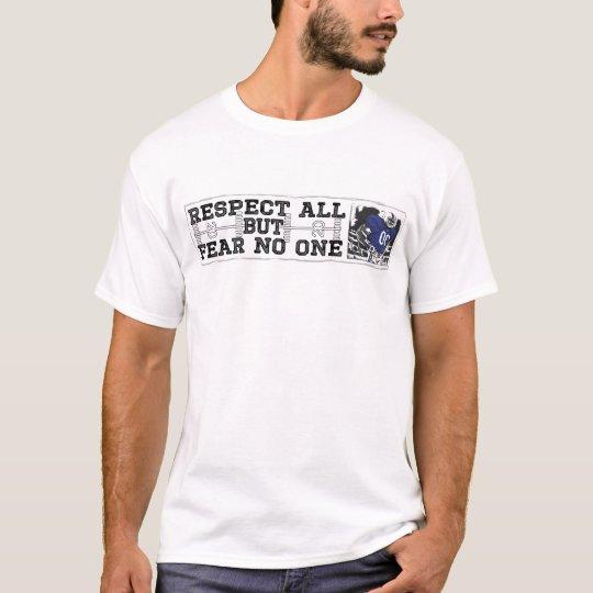 Respect All Fear No One Blue T-Shirt