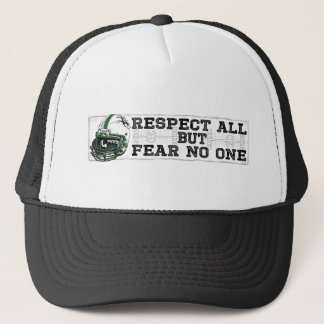 Respect All Fear No One Green Trucker Hat