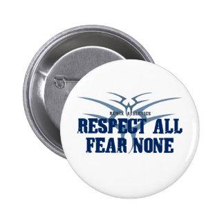 Respect All Fear None 2 Inch Round Button