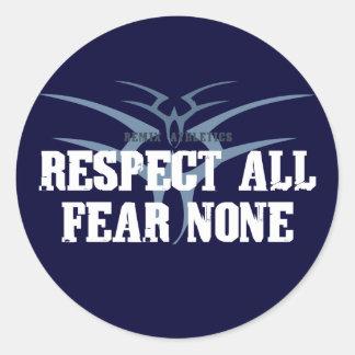 Respect All Fear None Classic Round Sticker