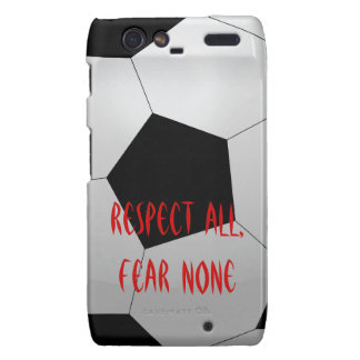 Respect All, Fear None Soccer Ball Motorola Droid RAZR Cases