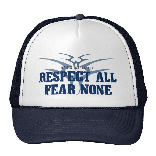 Respect All Fear None Trucker Hat