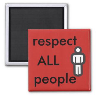 respect all people magnet